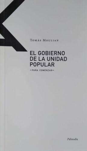 EL GOBIERNO DE LA UNIDAD POPULAR
