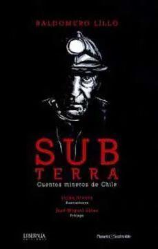 SUB TERRA CUENTOS MINEROS DE CHILE