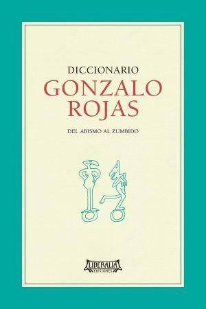 DICCIONARIO GONZALO ROJAS