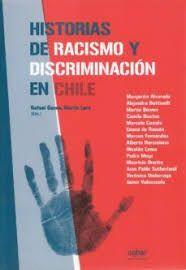 HISTORIAS DE RACISMO Y DISCRIMINACIÓN EN CHILE