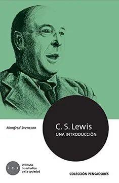 C.S.LEWIS UNA INTRODUCCION