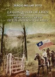 LA CONQUISTA DE AISEN