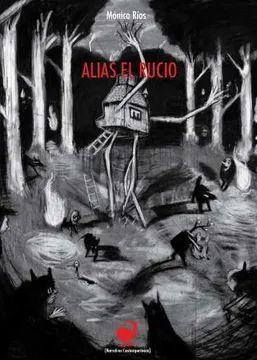 ALIAS EL RUCIO