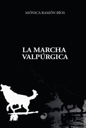 LA MARCHA VALPURGICA