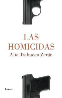 HOMICIDAS, LAS