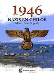1946 NAZIS EN CHILOE