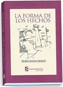 FORMA DE LOS HECHOS, LA
