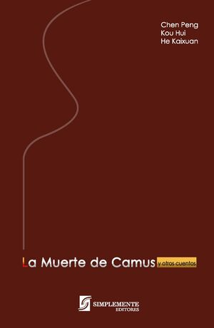 LA MUERTE DE CAMUS Y OTROS CUENTOS
