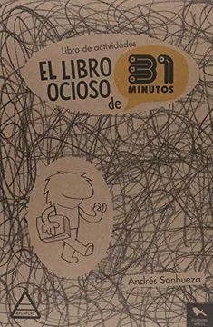 LIBRO OCIOSO DE 31 MINUTOS, EL