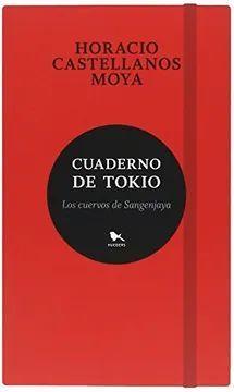 CUADERNO DE TOKIO. LOS CUERVOS DE SANGEJAYA