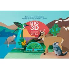 EXPLORA LA BIODIVERSIDAD. BIO 3D. UN DIORAMA PARA DESCUBRIR CHILE