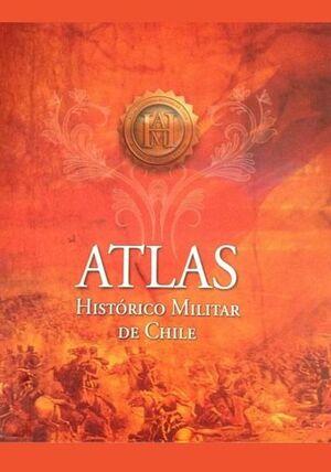 ATLAS HISTORICO MILITAR DE CHILE