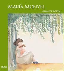 MARIA MONVEL ALMA DE POESIA