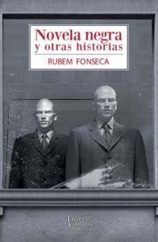 NOVELA NEGRA Y OTRAS HISTORIAS