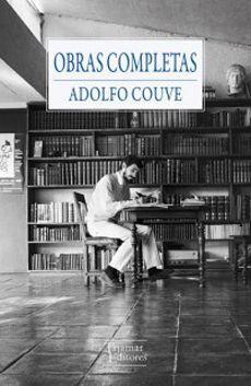OBRAS COMPLETAS ADOLFO COUVE