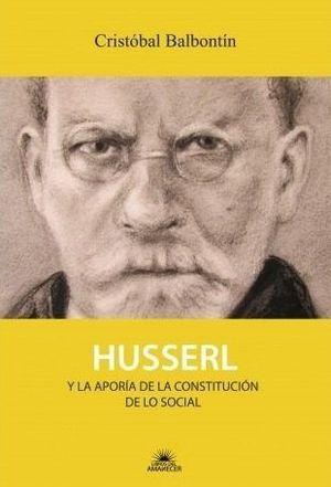 HUSSERL Y LA APORIA DE LA CONSTITUCION DE LO SOCIA