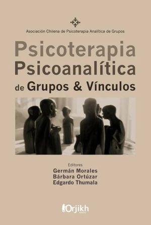 PSICOTERAPIA PSICOANALITICA DE GRUPOS Y VINCULOS