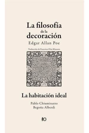 FILOSOFIA DE LA DECORACION, LA/ HABITACION IDEAL