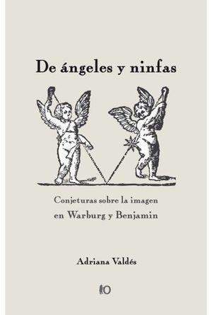 DE ANGELES Y NINFAS