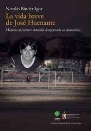 VIDA BREVE DE JOSE HUENANTE, LA