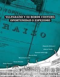 VALPARAISO Y SU BORDE COSTERO: