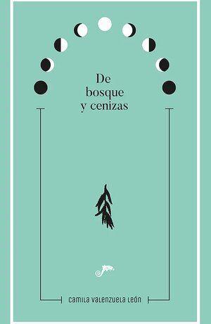DE BOSQUE Y CENIZAS