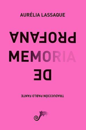DE MEMORIA PROFANA