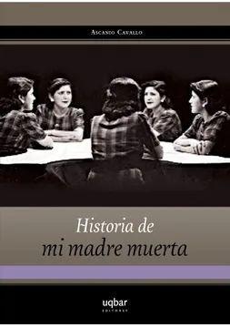 HISTORIA DE MI MADRE MUERTA