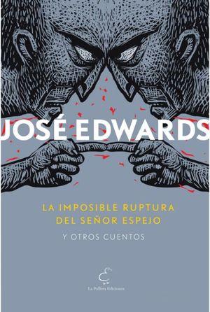 IMPOSIBLE RUPTURA DEL SEÑOR ESPEJO Y OTROS CUEN, L