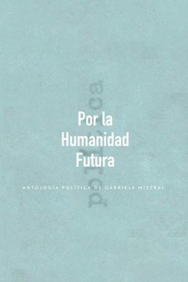 POR LA HUMANIDAD FUTURA