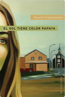 EL SOL TIENE COLOR PAPAYA