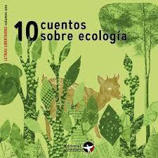 10 CUENTOS SOBRE ECOLOGIA
