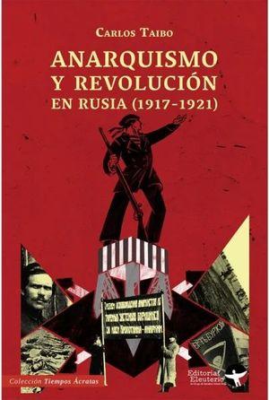 ANARQUISMO Y REVOLUCION EN RUSIA 1917-1921
