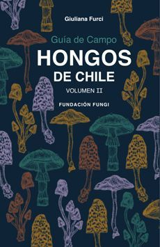 HONGOS DE CHILE VOLUMEN II