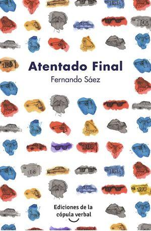 ATENTADO FINAL