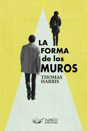 FORMA DE LOS MUROS, LA