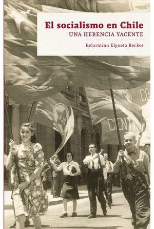 SOCIALISMO EN CHILE, EL