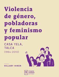 VIOLENCIA DE GENERO, POBLADORAS Y FEMINISMO POPULAR