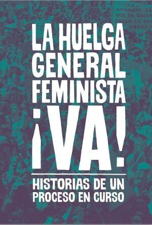 LA HUELGA GENERAL FEMINISTA VA