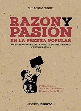 RAZON Y PASION EN LA PRENSA POPULAR