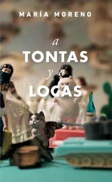 A TONTAS Y A LOCAS