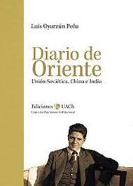 DIARIO DE ORIENTE. UNION SOVIETICA, CHINA E INDIA