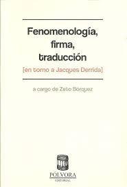 FENOMENOLOGIA, FIRMA, TRADUCCION