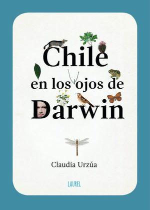 CHILE EN LOS OJOS DE DARWIN