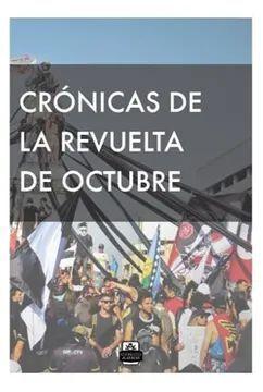 CRONICAS DE LA REVUELTA DE OCTUBRE