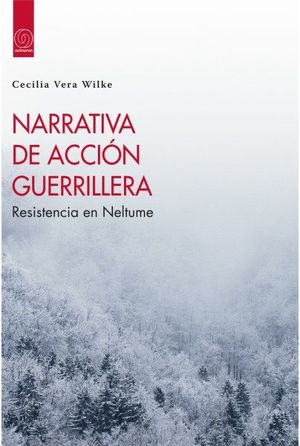 NARRATIVA DE ACCION GUERRILLERA