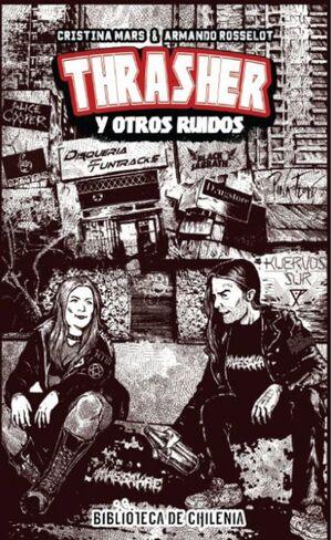 THRASHER Y OTROS RUIDOS