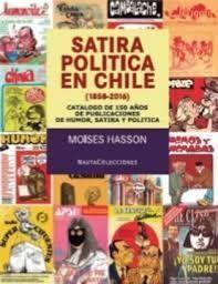 SATIRA POLITICA EN CHILE 1858-2016