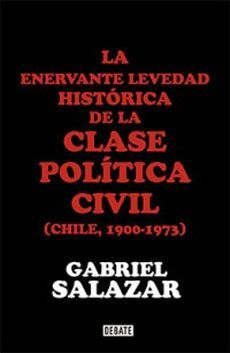 ENERVANTE LEVEDAD HISTORICA DE LA CLASE POLITICA