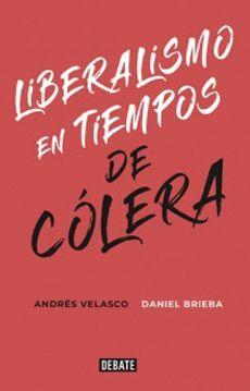 LIBERALISMO EN TIEMPOS DE COLERA